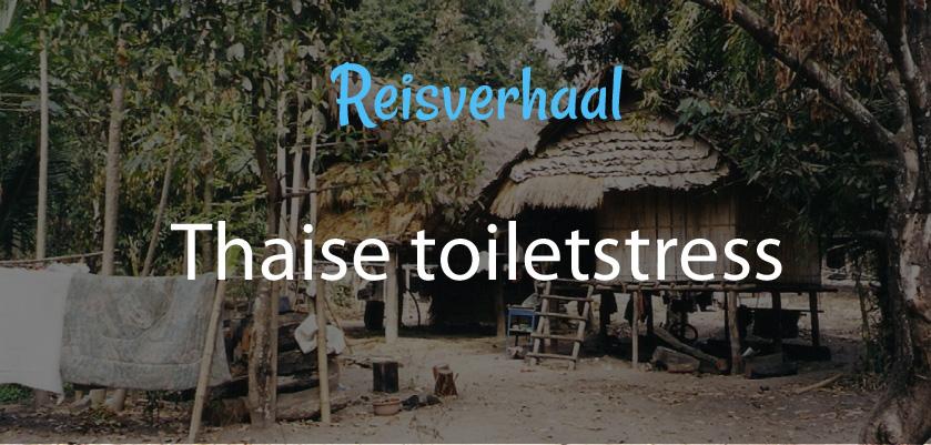 Thaise toiletstress