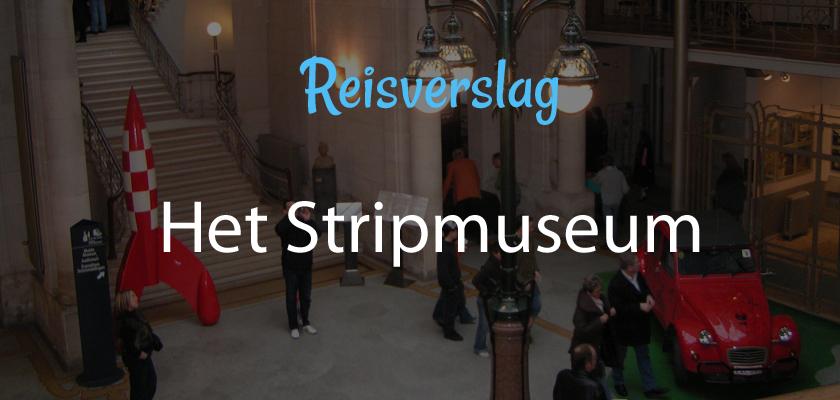 Het Stripmuseum in Brussel