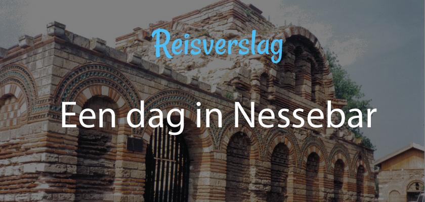 Een dag in Nessebar