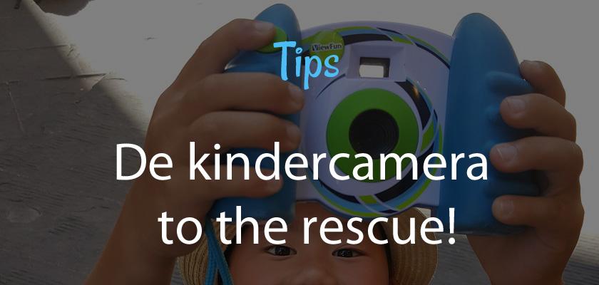 De kindercamera to the rescue